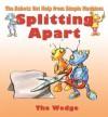 Splitting Apart: The Wedge - Gerry Bailey, Mike Spoor