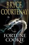 Fortune Cookie - Bryce Courtenay, Humphrey Bower