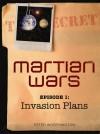 Invasion Plans (Martian Wars, #1) - Peter Worthington
