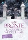 Lokatorka Wildfell Hall - Anne Brontë