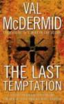 The Last Temptation (Tony Hill & Carol Jordan #3) - Val McDermid