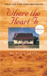 Where the Heart Is - Billie Letts