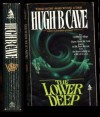 The Lower Deep - Hugh B. Cave