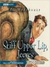 Stiff Upper Lip, Jeeves (MP3 Book) - P.G. Wodehouse, Michael Hordern, Richard Briers