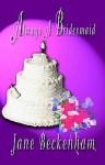 Always a Bridesmaid - Jane Beckenham