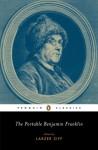 The Portable Benjamin Franklin - Benjamin Franklin, Larzer Ziff