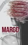 Margo - Tarryn Fisher
