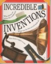 Incredible Words & Pictures: Inventions - Philip Wilkinson