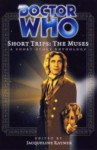 The Muses (Doctor Who: Short Trips) - BBC Worldwide, Jacqueline Rayner