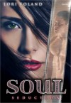 Soul Seduction - Lori Toland