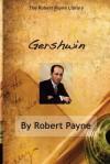 Gershwin - Robert Payne