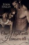 One Night with Hemsworth (One Night Series Book 1) - Eden Finley, Kelly Hartigan