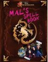 Descendants: Mal's Spell Book - Disney Book Group, Disney Storybook Art Team