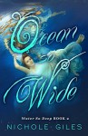 Ocean So Wide - Nichole Giles