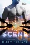 The Scene - Roxy Sloane