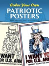Color Your Own Patriotic Posters (Dover Art Coloring Book) - Eric Gottesman