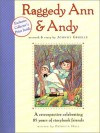 Raggedy Ann and Andy: A Retrospective Celebrating 85 Years of Storybook Friends - Patricia Hall, Johnny Gruelle