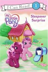 My Little Pony: Sleepover Surprise - Ruth Benjamin, Josie Yee, Carlo LoRaso