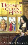Doomed Queen Anne (Young Royals) - Carolyn Meyer