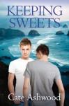 Keeping Sweets - Cate Ashwood