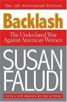 Backlash: The Undeclared War Against American Women - Susan Faludi