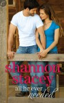 All He Ever Needed - Shannon Stacey