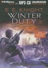 Winter Duty - E.E. Knight, Christian Rummel