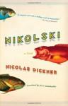 Nikolski - Nicolas Dickner, Lazer Lederhendler
