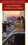 The House of Mirth (Oxford World's Classics) - Edith Wharton