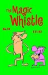Magic Whistle: But You Already Knew That - Sam Henderson
