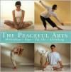 The Peaceful Arts - Mark Evans, John Hudson, Paul Tucker