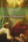 Sweetie - Kathryn Magendie