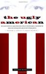 The Ugly American - Eugene Burdick, William J. Lederer