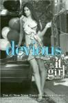 It Girl #9: Devious (text only) 1st (First) edition by C. von Ziegesar - C. von Ziegesar
