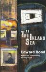 At The Inland Sea - Edward Bond, Tony Coult