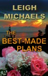 The Best-Made Plans - Leigh Michaels