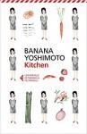 Kitchen - Banana Yoshimoto