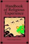 Handbook of Religious Experience - Ralph W. Hood Jr.