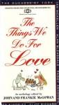 The Things We Do for Love - John McGowan, Frankie McGowan