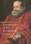 European Art of the Seventeenth Century - Rosa Giorgi