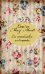 La muchacha anticuada - Louisa May Alcott