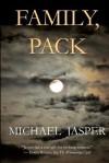 Family, Pack - Michael Jasper