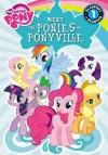 Meet the Ponies of Ponyville (My Little Pony (Prebound)) - Olivia London