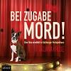 Bei Zugabe Mord!: Eine Diva ermittelt im Salzburger Festspielhaus - Tatjana Kruse, Tatjana Kruse, ABOD Verlag