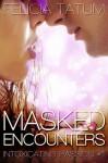 Masked Encounters - Felicia Tatum