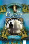 Clockwork Prince: Chroniken der Schattenjäger (2) - Cassandra Clare, Heinrich Koop, Franca Fritz