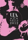 Uea 18 Poets Anthology 2012. Edited by Nathan Hamilton and Rachel Hore - Nathan Hamilton