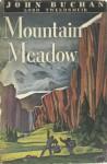 Mountain Meadow - John Buchan