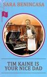 Tim Kaine Is Your Nice Dad: a work of dad fiction - Sara Benincasa, Robert Hack