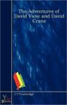 The Adventures of David Vane and David Crane - J.T. Trowbridge